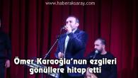 Ömer Karaoğlu'nun ezgileri gönüllere hitap etti