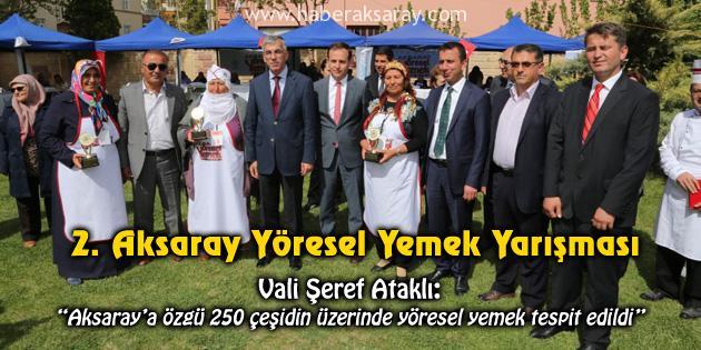 Aksaray'a özgü 250 çeşidin üzerinde yöresel yemek tespit edildi