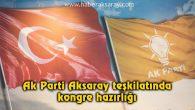 Ak Parti Aksaray teşkilatında kongre hazırlığı