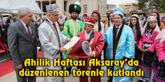 aksaray-ahilik-haftasi-kutlamalari-2016-