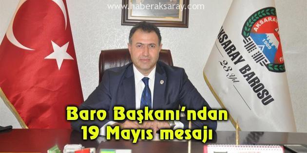 Baro Başkanı Bozkurt'un 19 Mayıs mesajı
