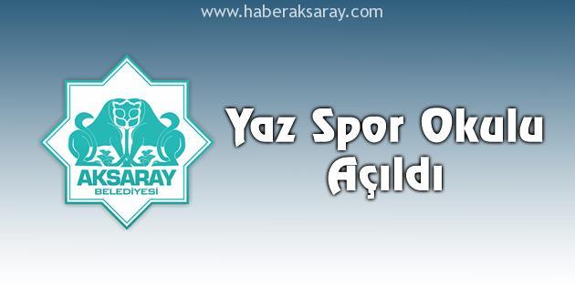 aksaray-belediyesi-yaz-spor-okulu-acildi