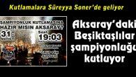 Aksaray'daki Beşiktaşlılar şampiyonluğu kutluyor