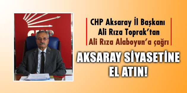 ali-riza-alaboyun-ali-riza-toprak-aksaray-chp