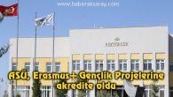 ASÜ, Erasmus+ Gençlik Projelerine akredite oldu
