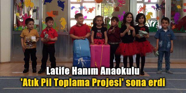 Latife Hanım Anaokulu 'Atık Pil Toplama Projesi' sona erdi