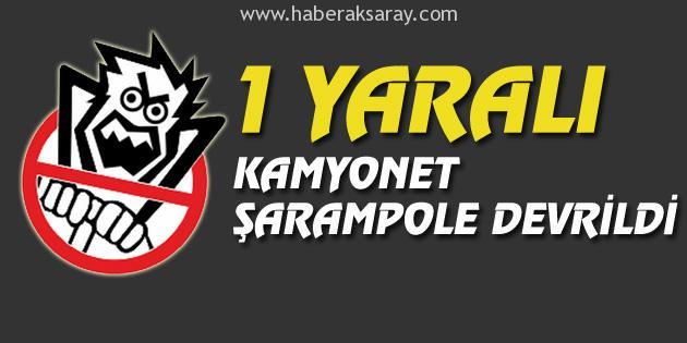 kamyonet-sarampole-devrildi-aksaray-1
