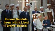 Kanuni Anadolu İmam Hatip Lisesi Türkiye birincisi
