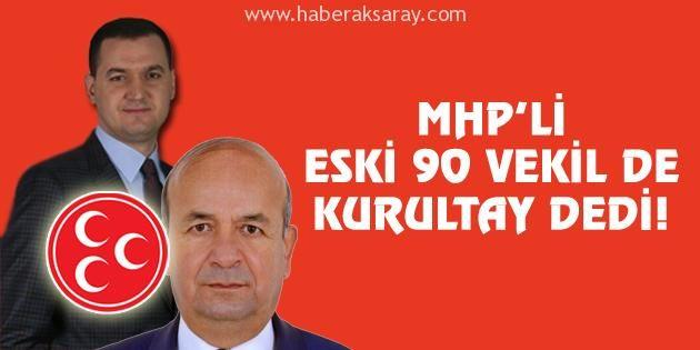 MHP'li eski 90 vekilden kurultay çağrısı