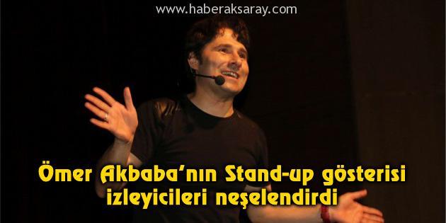 omer-akbaba-stand-up-aksaray