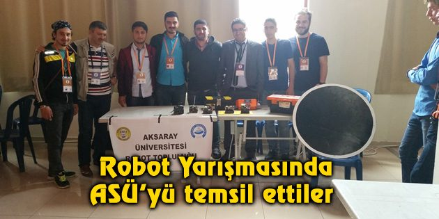 Robot Yarışmasında ASÜ'yü temsil ettiler