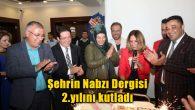 Şehrin Nabzı Dergisi 2.yılını kutladı