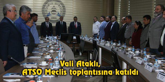 Vali Ataklı, ATSO Meclis toplantısına katıldı