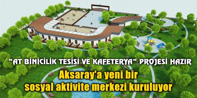 aksaray-yeni-sosyal-aktivite-merkezi