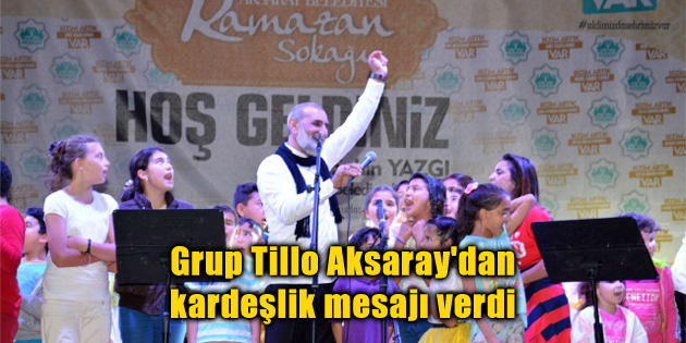grup-tillo-kardeslik-mesaji