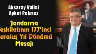 Jandarma Teşkilatının 177. kuruluş yıldönümü