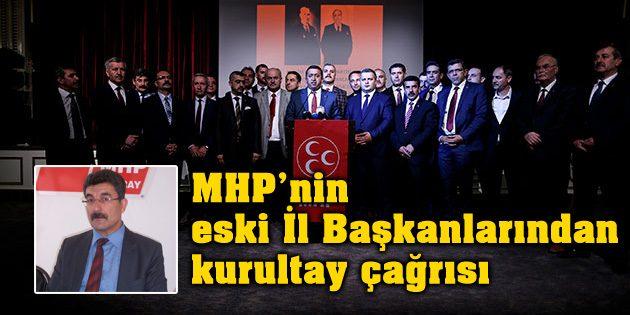 MHP'nin eski İl Başkanlarından kurultay çağrısı