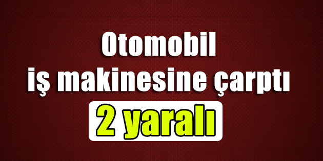 otomobil-is-makinesine-carpti-2-yarali