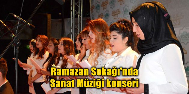 Ramazan Sokağı'nda Sanat Müziği konseri