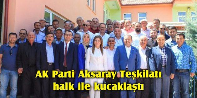 AK Parti Aksaray Teşkilatı halk ile kucaklaştı