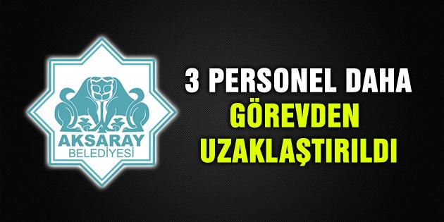 aksaray-belediyesi-3-personel-daha-gorevden-uzaklasitirildi