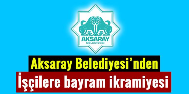 aksaray-belediyesi-bayram-ikramiyesi-2016