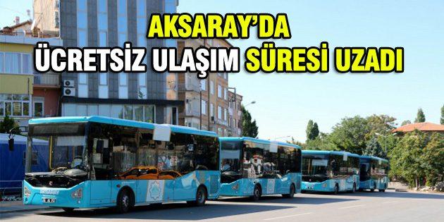 Aksaray'da ücretsiz ulaşımda süre uzatıldı