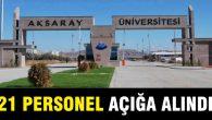 Aksaray Üniversitesi'nde 21 personel görevden uzaklaştırıldı