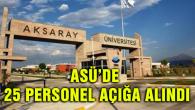 Aksaray Üniversitesi'nde 25 personel açığa alındı