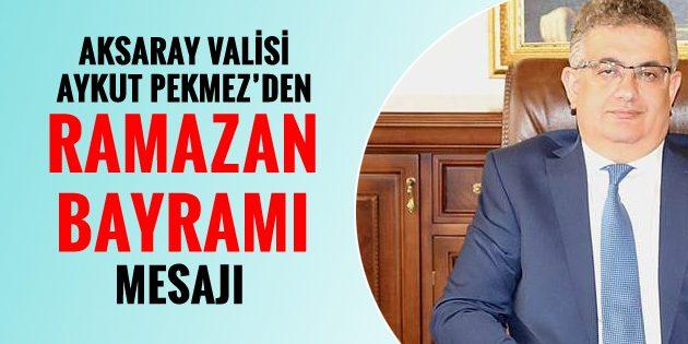 Vali Aykut Pekmez'in Ramazan Bayramı mesajı
