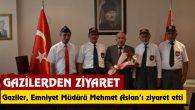 Gaziler, Emniyet Müdürü Mehmet Aslan'ı ziyaret etti