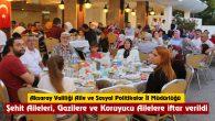 Şehit Aileler, Gaziler ve Koruyucu Ailelerle iftar