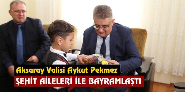Vali Aykut Pekmez Şehit Aileleri ile bayramlaştı