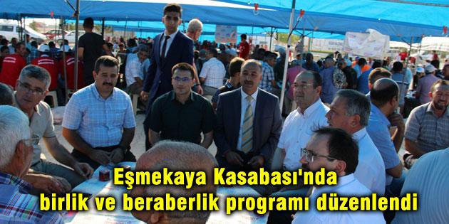 Eşmekaya Kasabası'nda birlik ve beraberlik programı düzenlendi