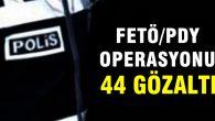 Öğretmenlere operasyon: 44 gözaltı