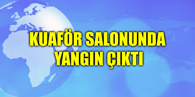 aksaray-kuafor-salonunda-yangin-cikti-