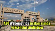 ASÜ Webometrics sıralamasında yükselişini sürdürüyor
