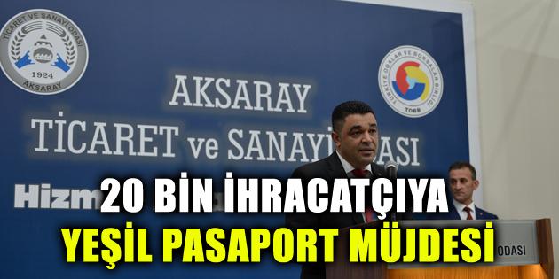 20 bin ihracatçıya yeşil pasaport müjdesi