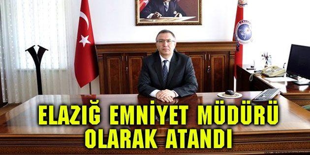 Aksaray POMEM Müdürü Elazığ Emniyet Müdürü olarak atandı