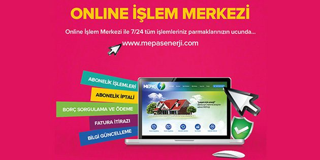 MEPAŞ online işlem merkezini hizmete açtı