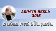 Asım'ın Nesli: 2016