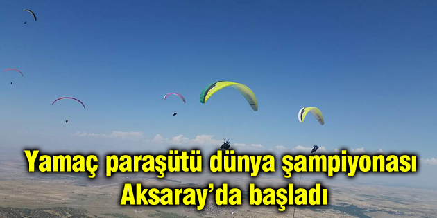 yamac-parasutu-dunya-sampiyonasi-aksaray-basladi