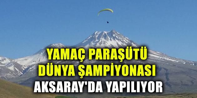 yamac-parasutu-dunya-sampiyonasi-aksaray