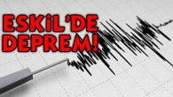 Eskil'de deprem!