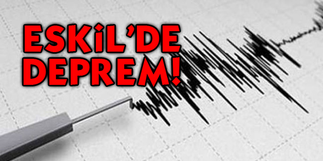 aksaray-eskil-de-deprem
