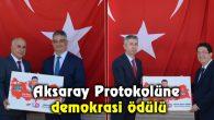 Aksaray Protokolüne demokrasi ödülü