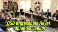 OSB Müteşebbis Heyet toplantısı yapıldı