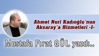 Ahmet Nuri Kadıoğlu'nun Aksaray'a Hizmetleri -1-