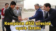 Kampüste ASÜ ailesine aşure ikramı