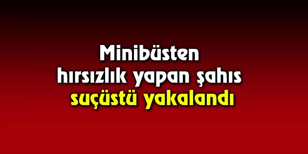 aksaray-minibus-hirsizlik-sucustu